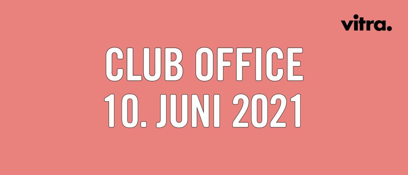 "Livestream: Vitra ""Club Office"""